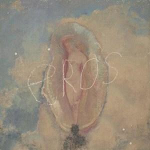 Eros BY Eli Sostre